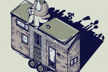 A person sits using their phone on the top of a tiny house filled with plants. The shadow of the house projects outlines of factories polluting the air, dollar signs and figures of people hunched over with canes.