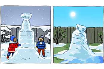 Cartoon panel where two children pack snow in the shape of the Stanley Cup, but by morning, the sculpture has melted.