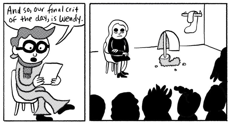 """Comic panel of a bespectacled instructor announcing: """"And now, our final crit of the day, is Wendy."""" In the next panel, Wendy sits in front of an audience, looking terrified."""