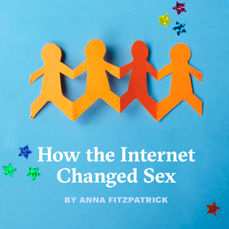 How the Internet Changed Sex, by Anna Fitzpatrick - orange paper cutout of four people holding hands on a blue background with stars
