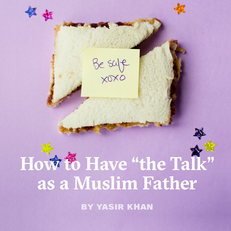 How to Have 'The Talk' as a Muslim Father, by Yasir Khan - a sandwich with crust cut off with a post-it note that says
