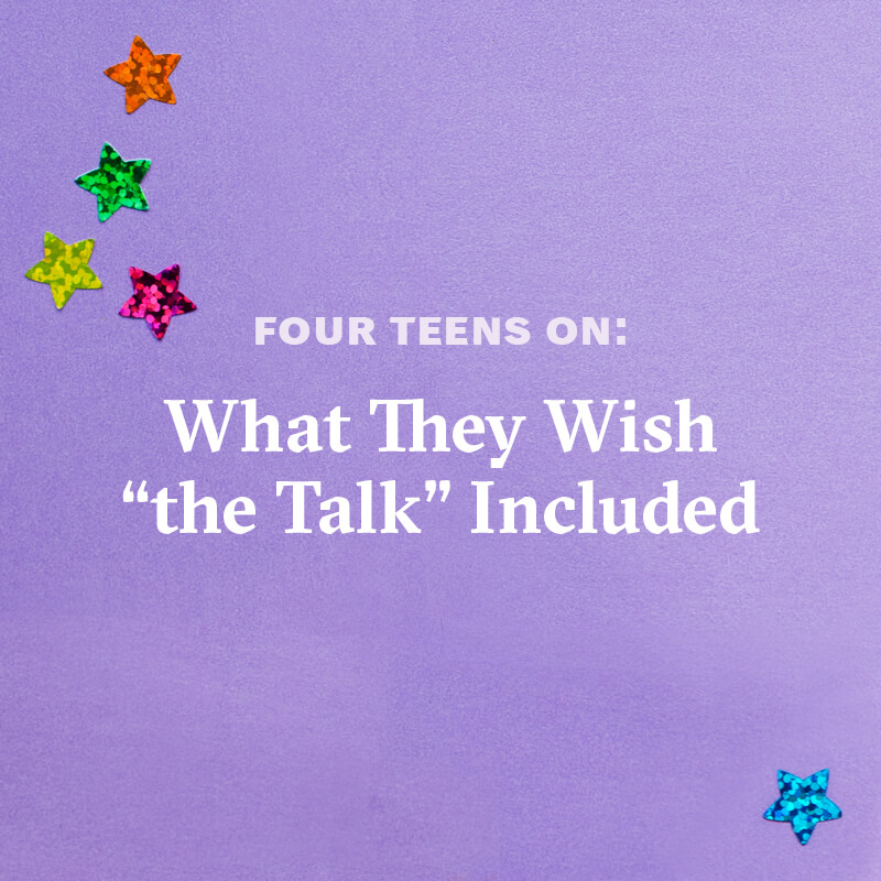 Four teens on: What They Wish 'The Talk' Included