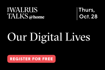 The Walrus Talks Our Digital Lives logo in white on a black background.