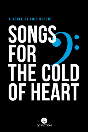 songs of the cold of heart dupont